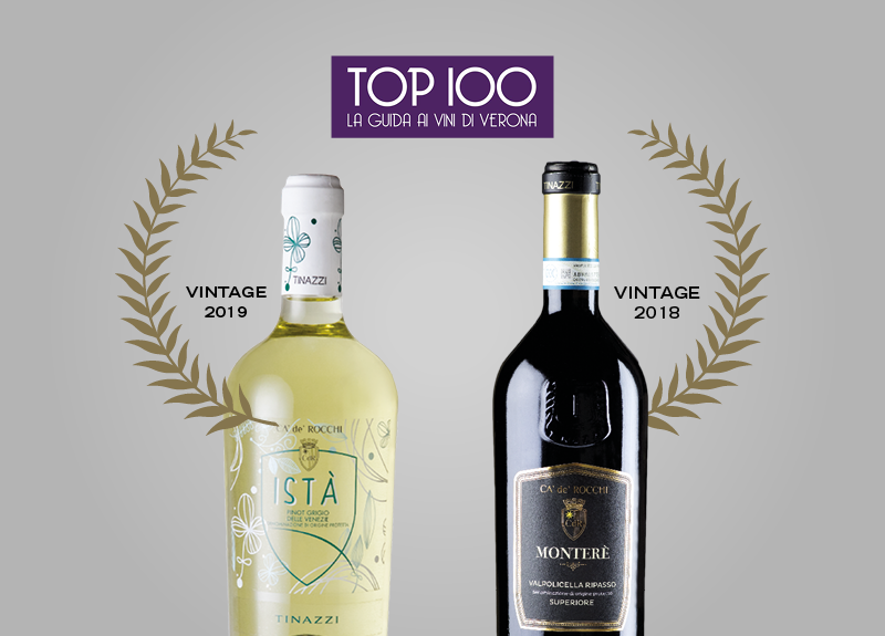 "Pinot Grigio delle Venezie ""Istà"" 2019 and Valpolicella Ripasso ""Monterè"" 2018 included in the Verona Top 100 Guide"